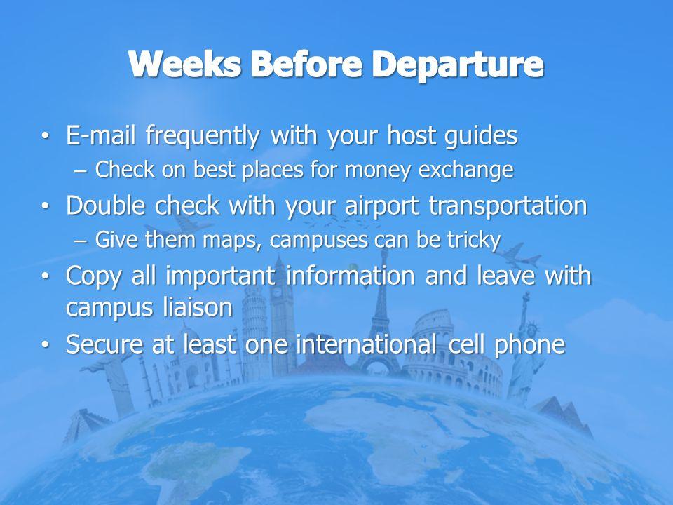 Weeks Before Departure
