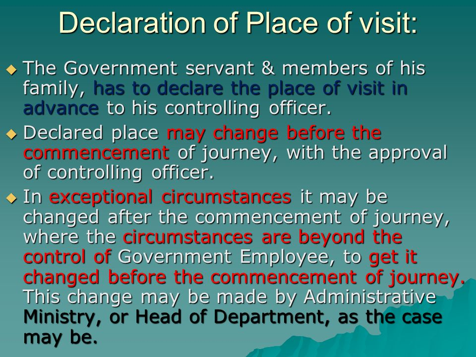 Declaration of Place of visit: