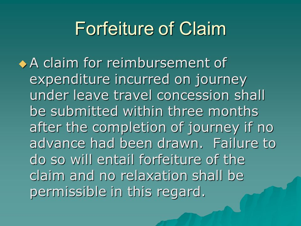 Forfeiture of Claim