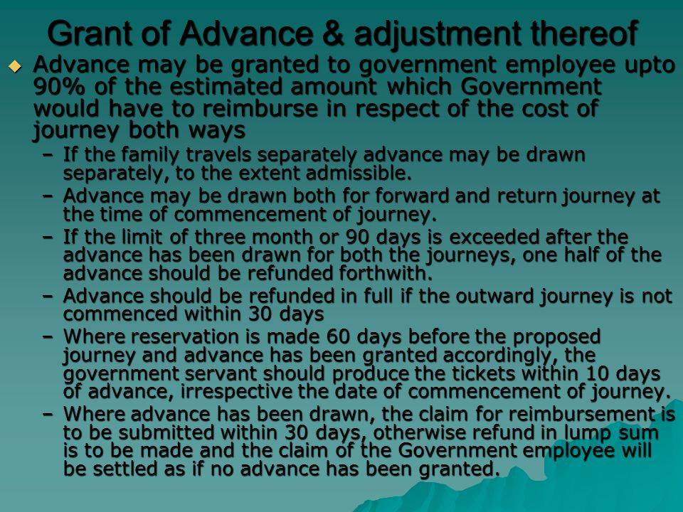 Grant of Advance & adjustment thereof