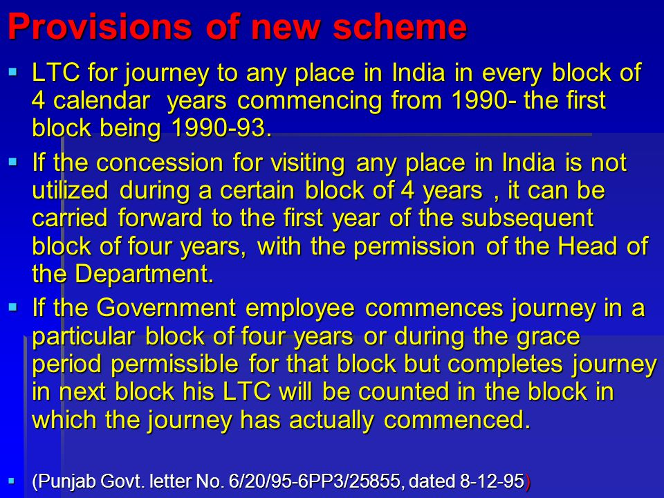 Provisions of new scheme