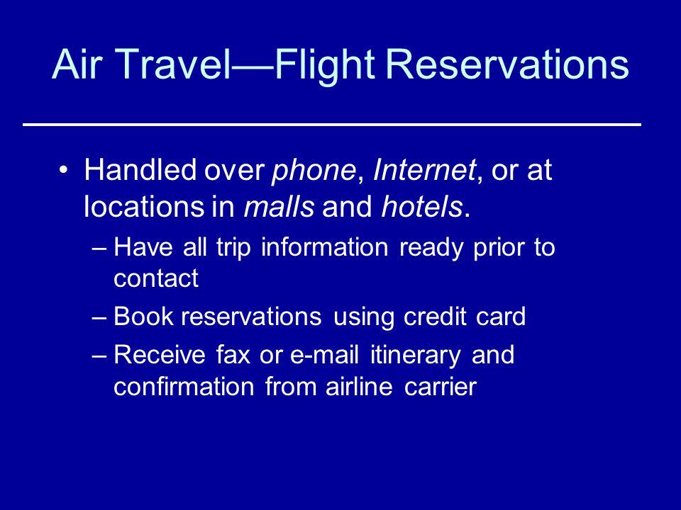 Air Travel—Flight Reservations
