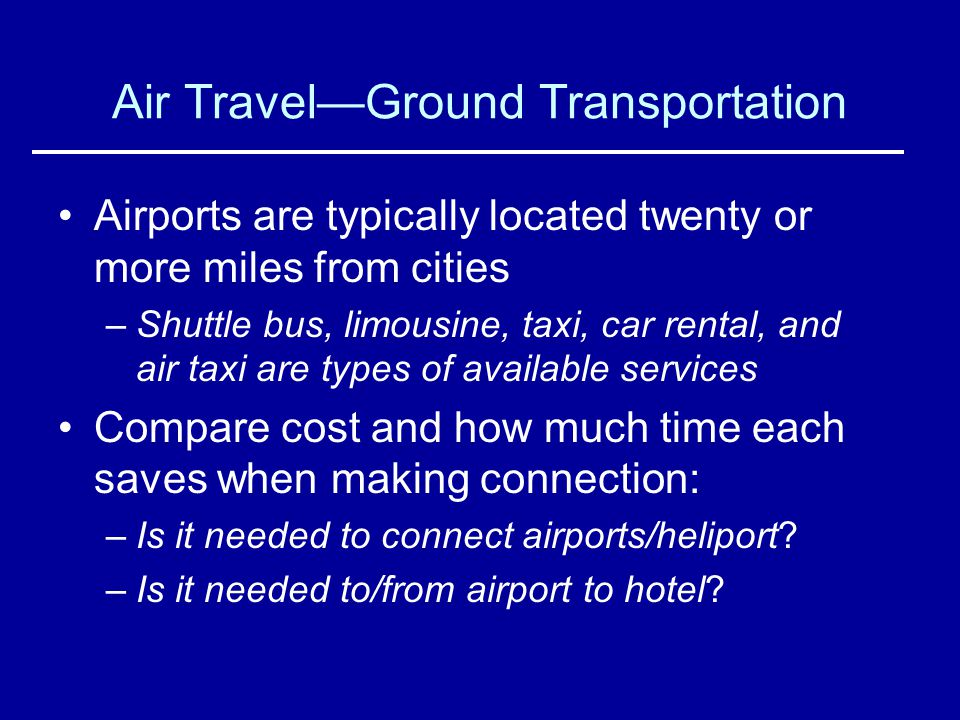 Air Travel—Ground Transportation