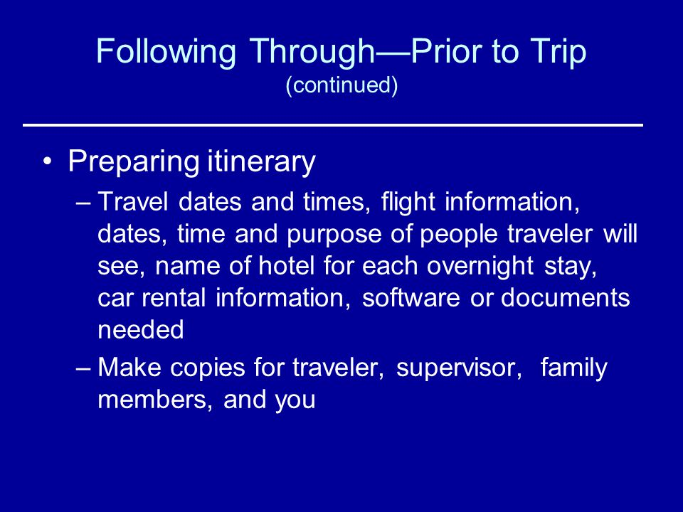 Following Through—Prior to Trip (continued)