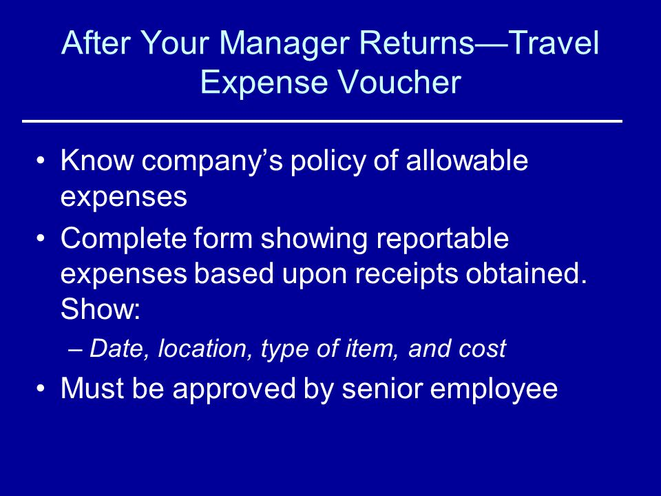 After Your Manager Returns—Travel Expense Voucher