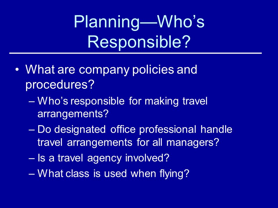 Planning—Who's Responsible