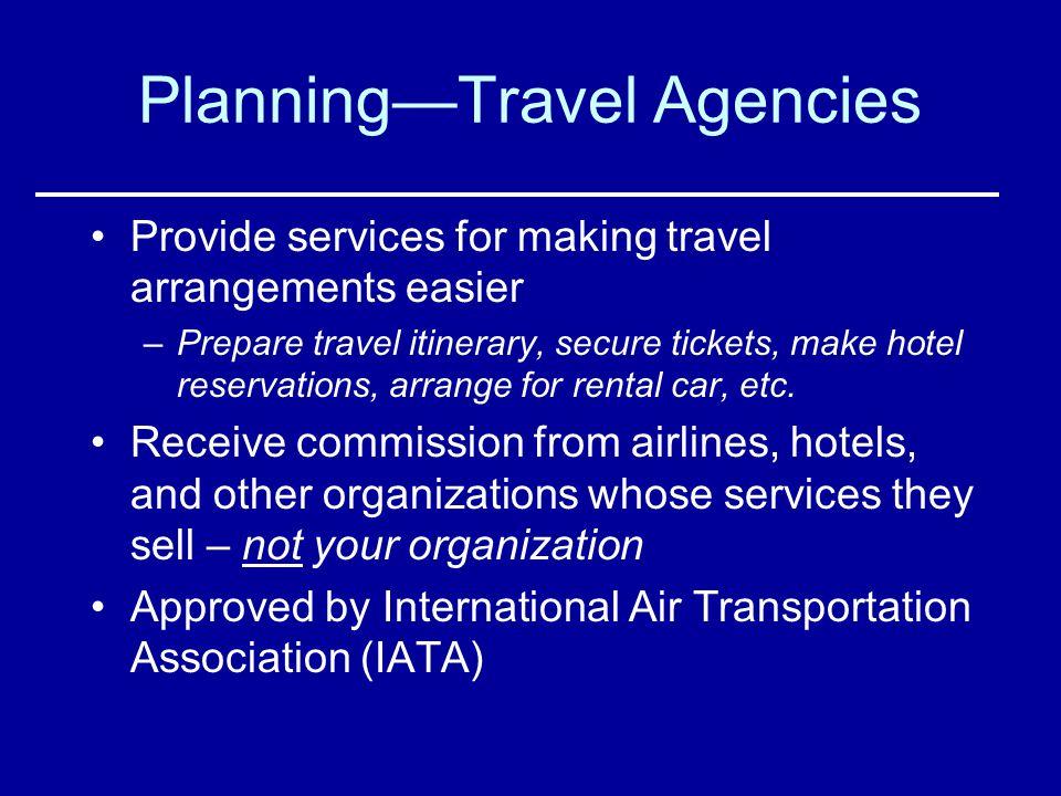 Planning—Travel Agencies