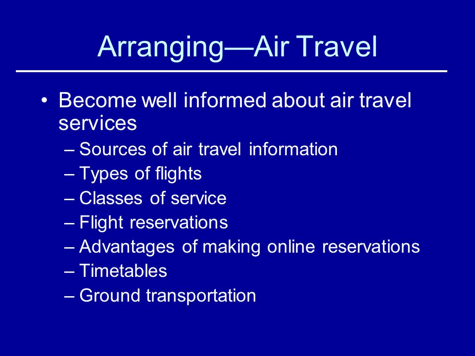 Arranging—Air Travel Become well informed about air travel services