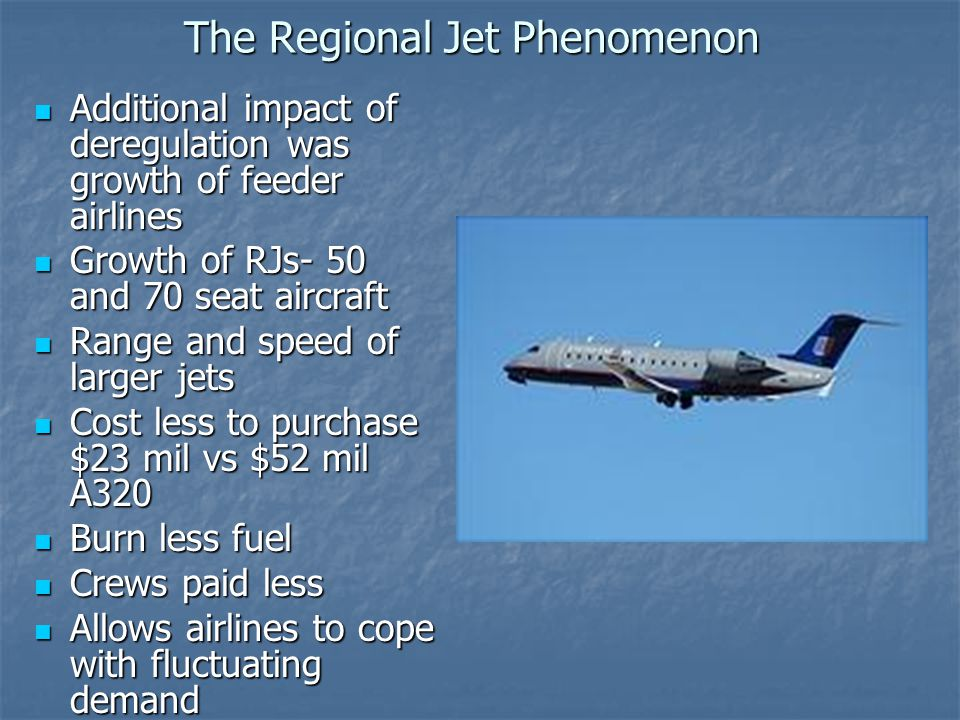 The Regional Jet Phenomenon