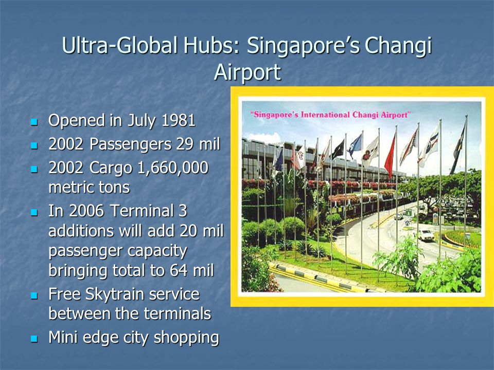 Ultra-Global Hubs: Singapore's Changi Airport