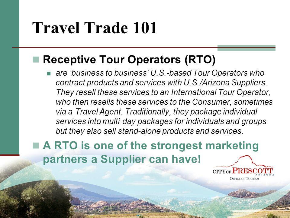 Travel Trade 101 Receptive Tour Operators (RTO)