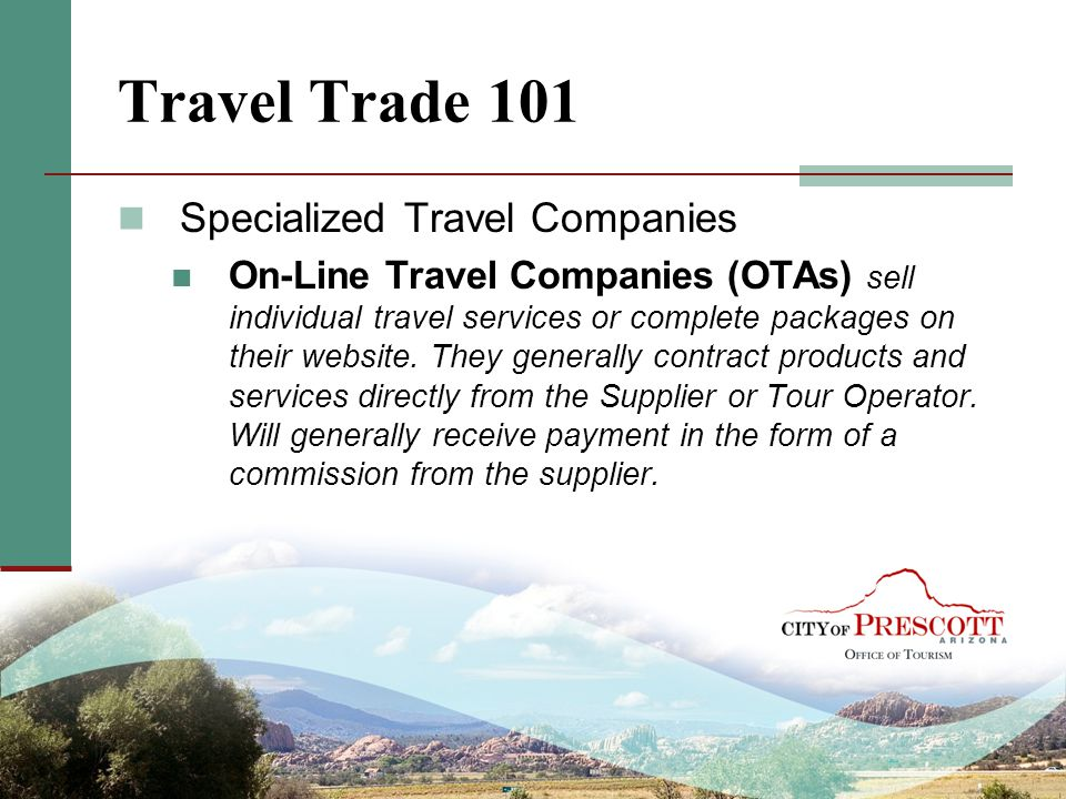 Travel Trade 101 Specialized Travel Companies