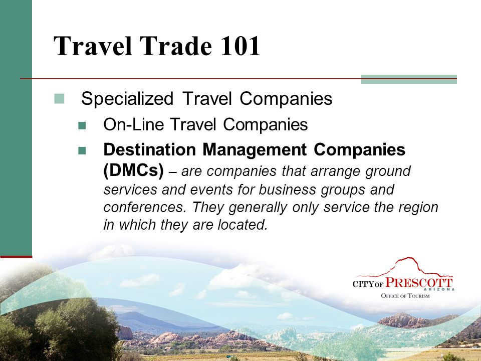 Travel Trade 101 Specialized Travel Companies On-Line Travel Companies