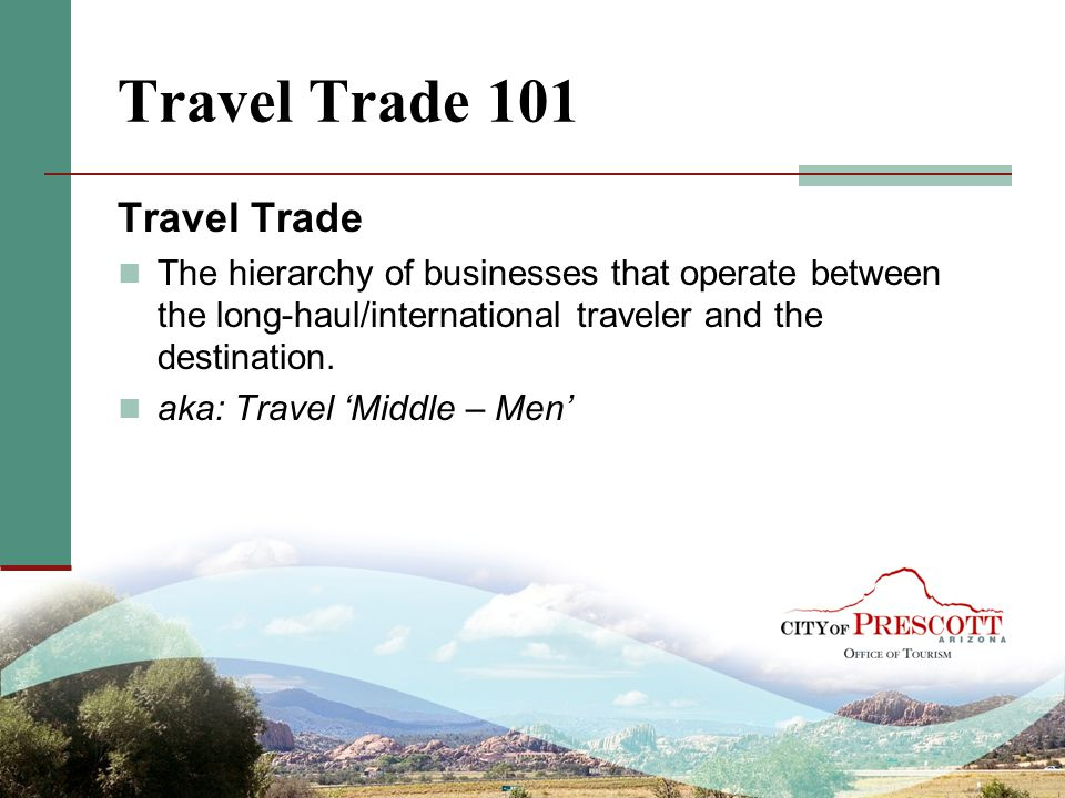 Travel Trade 101 Travel Trade