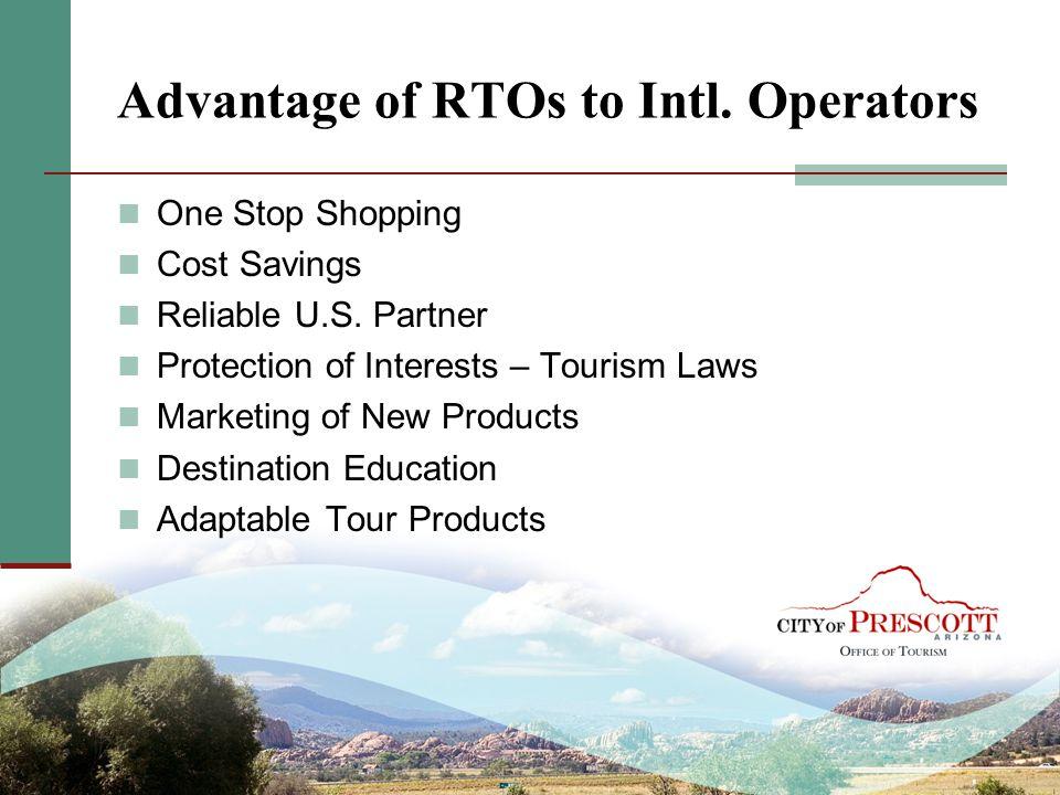 Advantage of RTOs to Intl. Operators