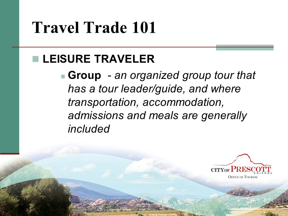 Travel Trade 101 LEISURE TRAVELER