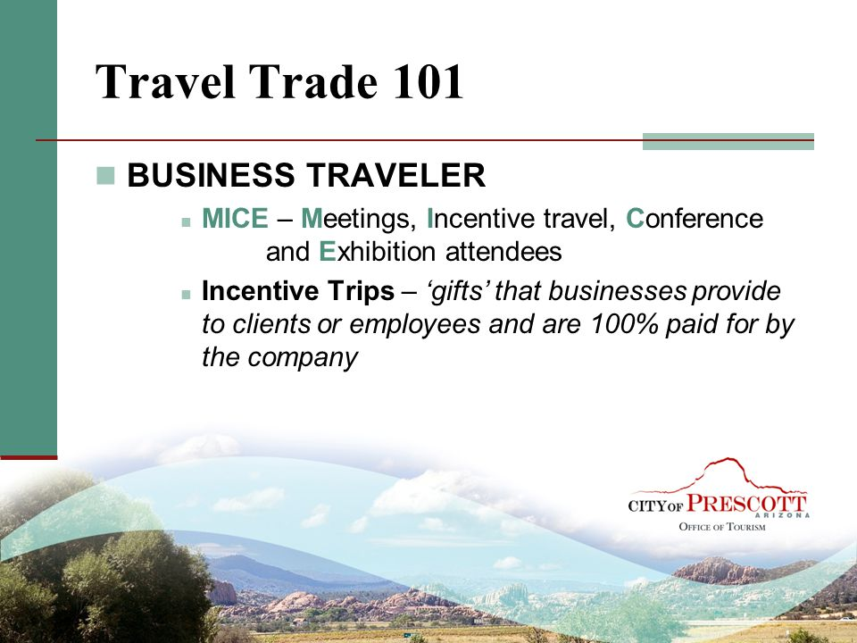 Travel Trade 101 BUSINESS TRAVELER
