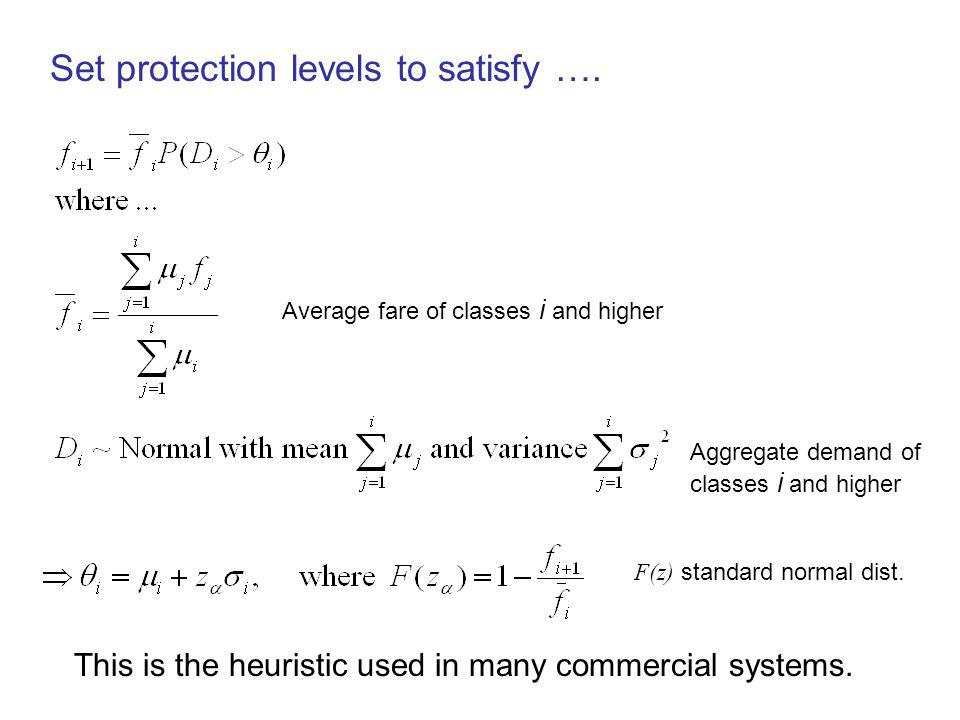 Set protection levels to satisfy ….