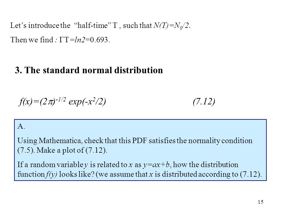 3. The standard normal distribution