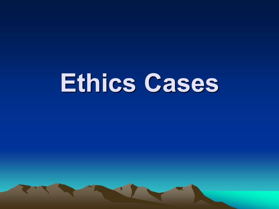 Ethics Cases