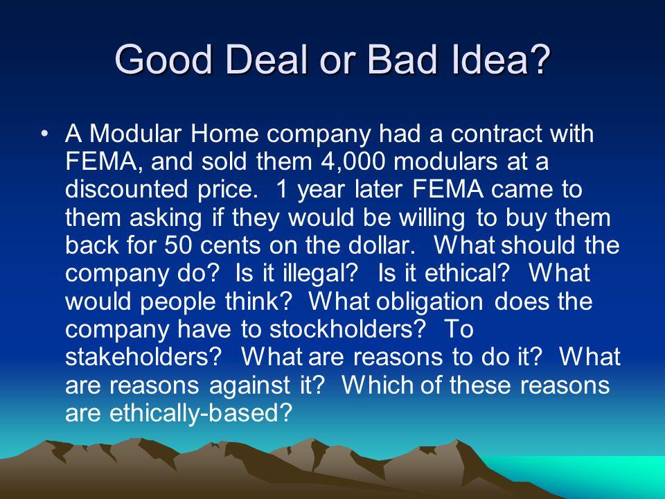 Good Deal or Bad Idea