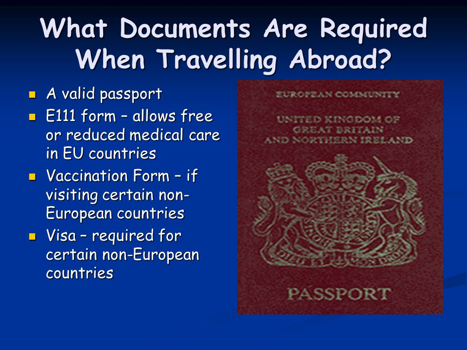 What Documents Are Required When Travelling Abroad