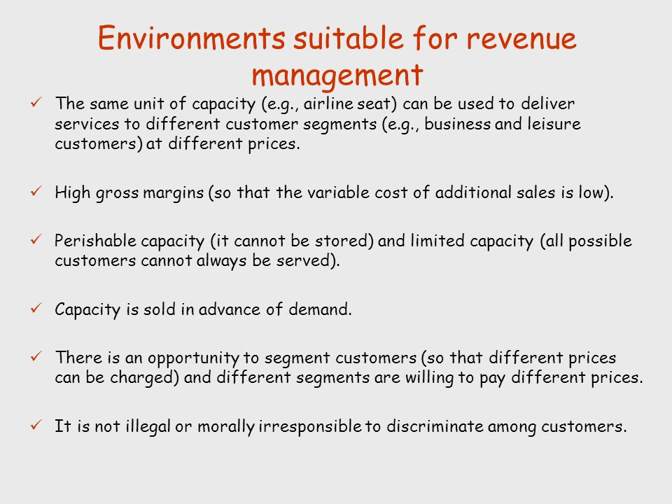 Environments suitable for revenue management