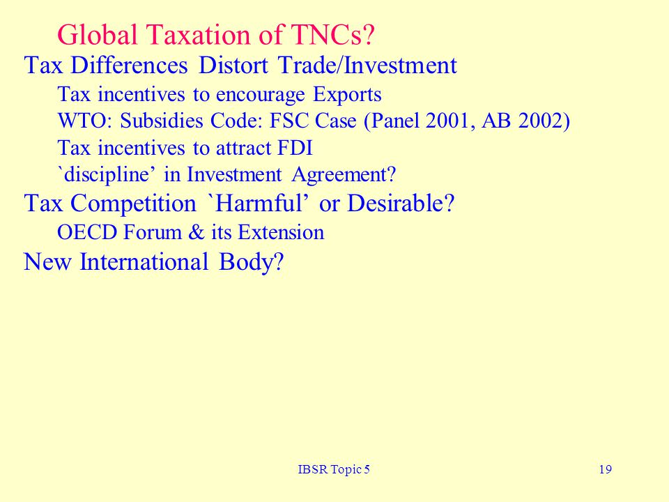 Global Taxation of TNCs
