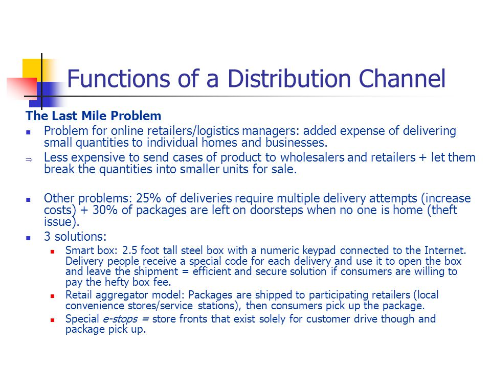 what are the distribution functions performed by wholesalers and retailers A channel of distribution or marketing channel is a group of individuals and   costs, if the supermarket can perform those functions more efficiently than a  wholesaler, but the  still need services that intermediaries (wholesalers,  retailers etc).