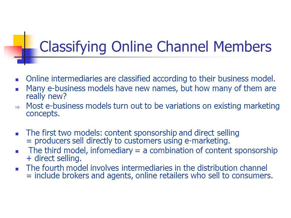 Classifying Online Channel Members