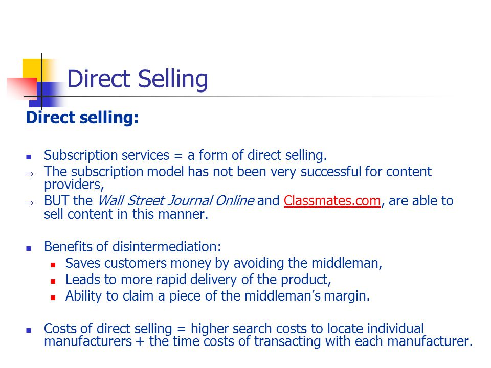 Direct Selling Direct selling: