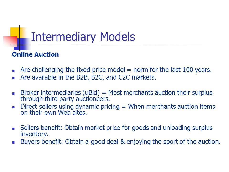 Intermediary Models Online Auction