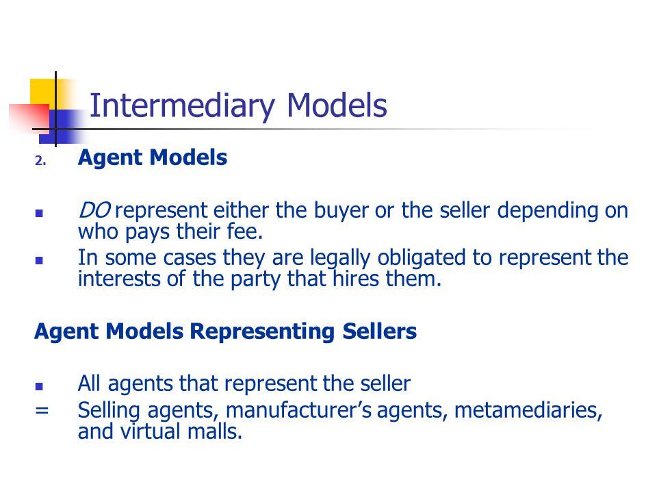 Intermediary Models Agent Models
