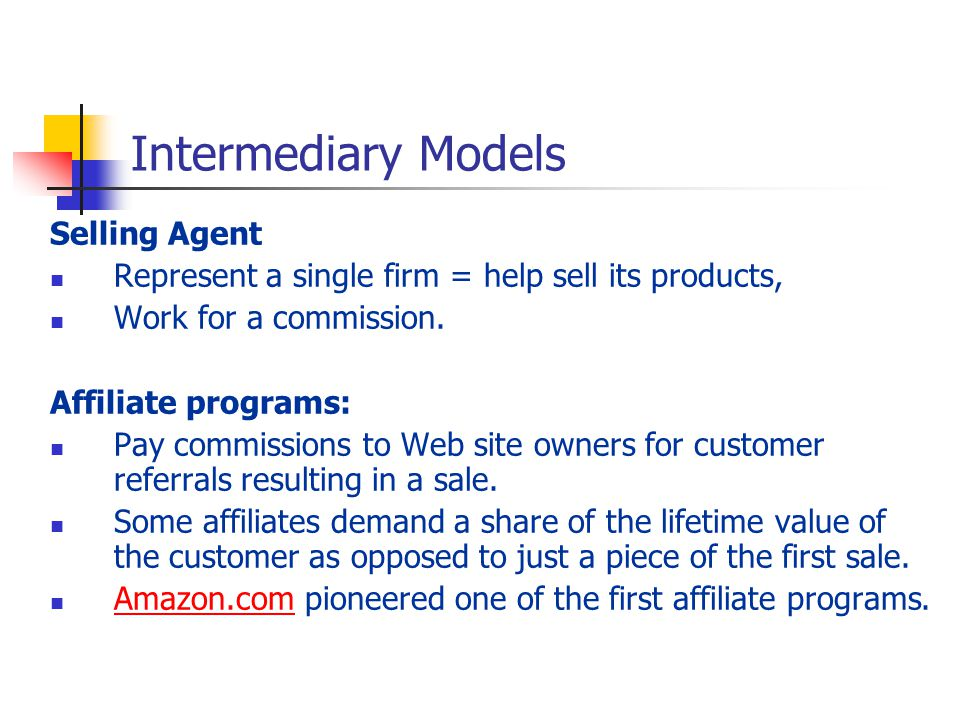 Intermediary Models Selling Agent