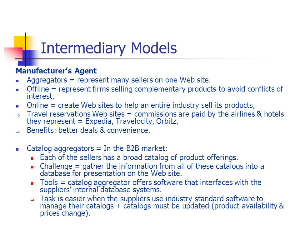 Intermediary Models Manufacturer's Agent
