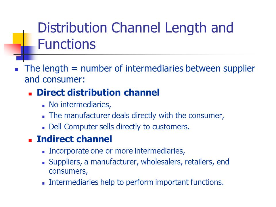 Distribution Channel Length and Functions