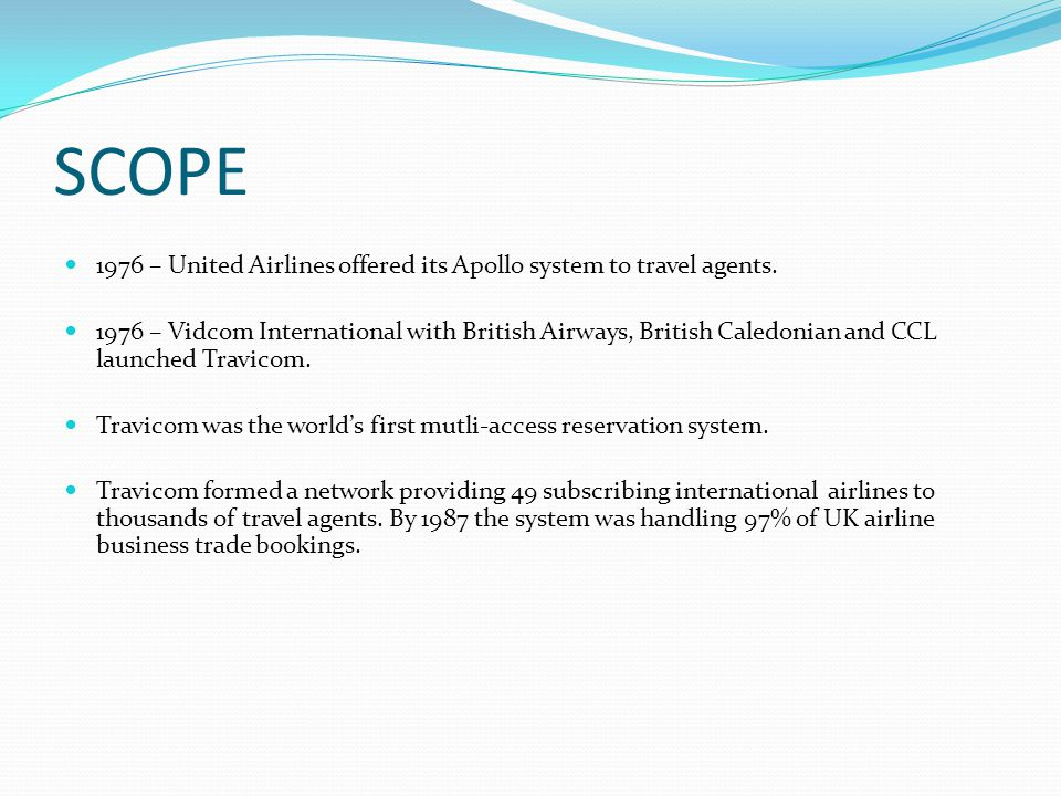 SCOPE 1976 – United Airlines offered its Apollo system to travel agents.