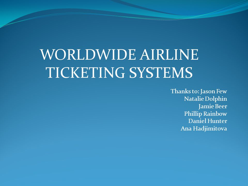 Worldwide Airline Ticketing systems
