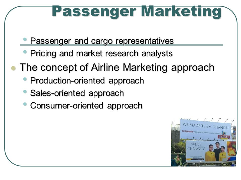 Passenger Marketing The concept of Airline Marketing approach