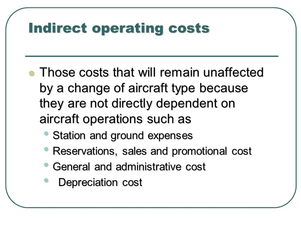 Indirect operating costs