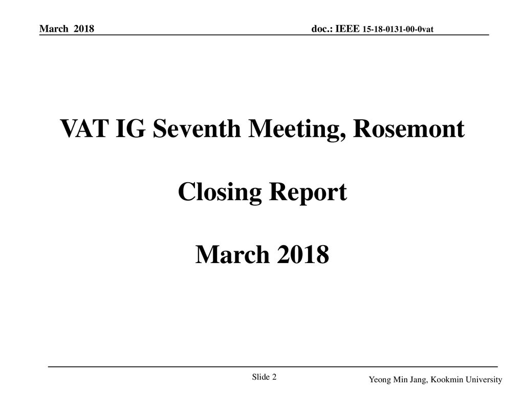 VAT IG Seventh Meeting, Rosemont