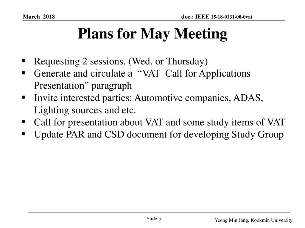 Plans for May Meeting Requesting 2 sessions. (Wed. or Thursday)