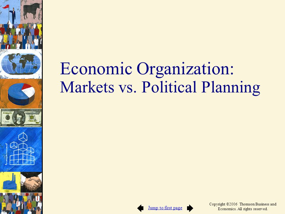Economic Organization: Markets vs. Political Planning