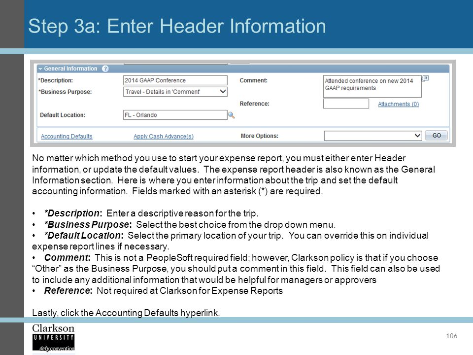 Step 3a: Enter Header Information