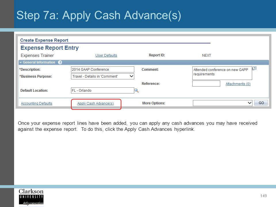 Step 7a: Apply Cash Advance(s)
