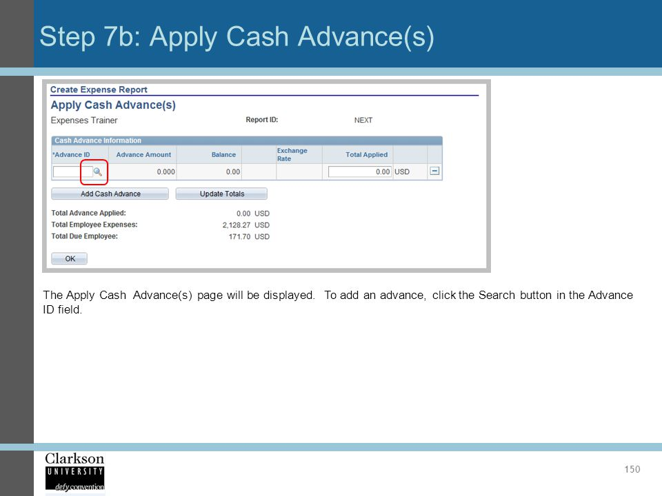 Step 7b: Apply Cash Advance(s)