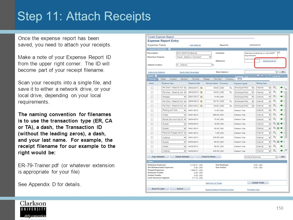 Step 11: Attach Receipts Once the expense report has been saved, you need to attach your receipts.
