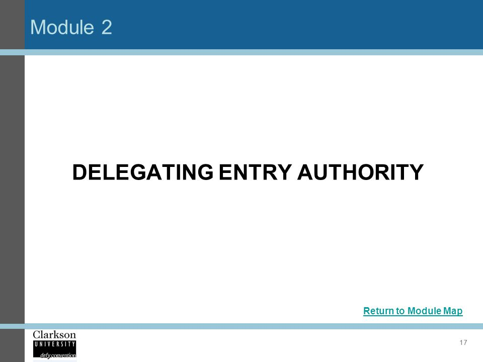DELEGATING ENTRY AUTHORITY