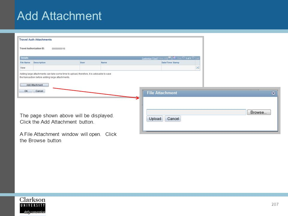 Add Attachment The page shown above will be displayed. Click the Add Attachment button.