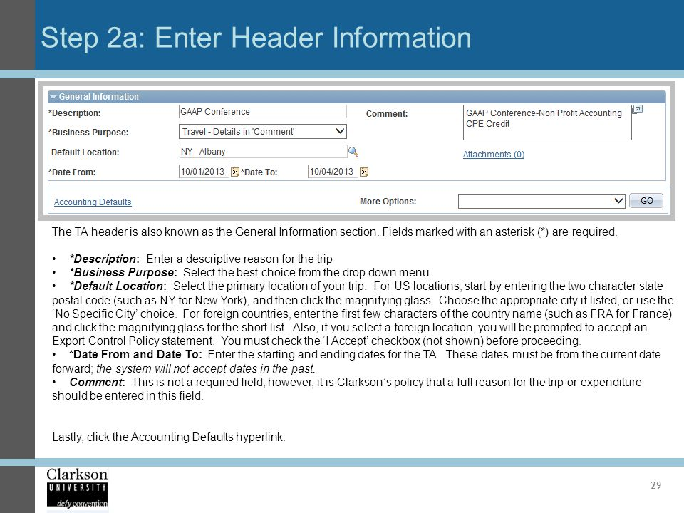 Step 2a: Enter Header Information